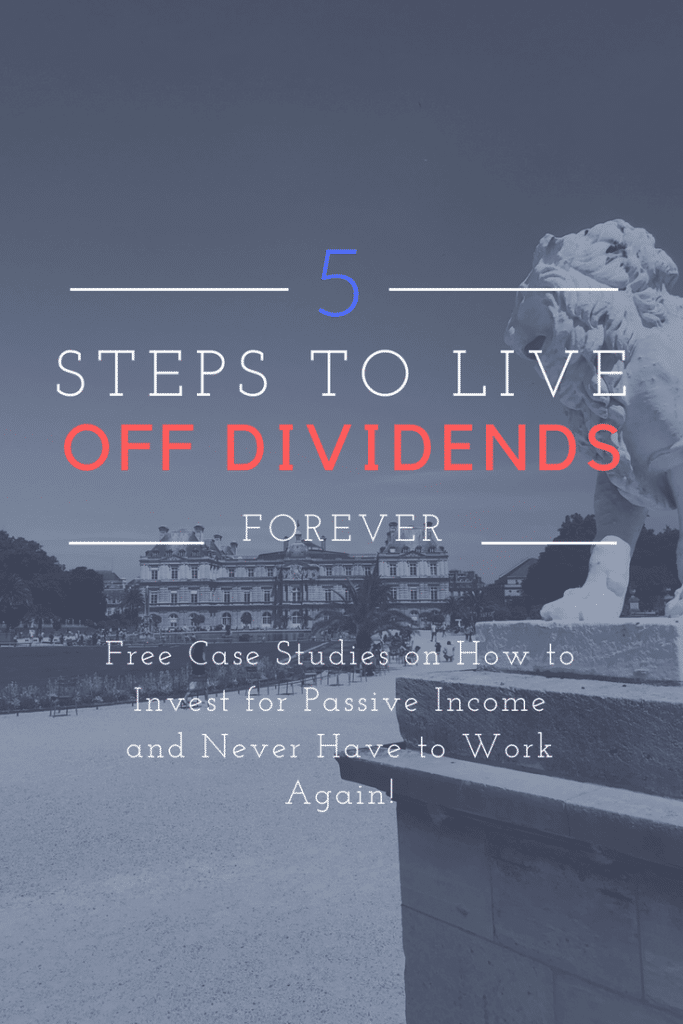 5 Steps to Live Off Dividends Forever